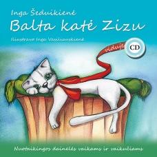 """Dainelių knyga su CD """"Balta katė ZIZU"""""""